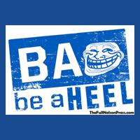 Be A Heel