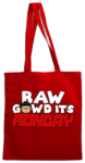 BAW GAWD Its Monday (Tote Bag)
