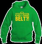 can i haz belt (Hoodie)